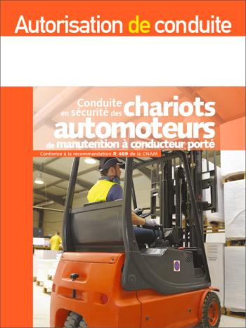 Autorisation de conduite des chariots automoteurs R 489 - MémoForma.fr