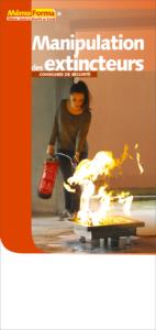 Dépliant – Manipulation des extincteurs – consignes de sécurité - MémoForma.fr