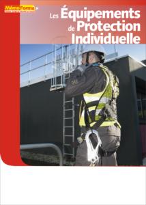 Manuel de formation – Les Équipements de Protection Individuelle - MémoForma.fr