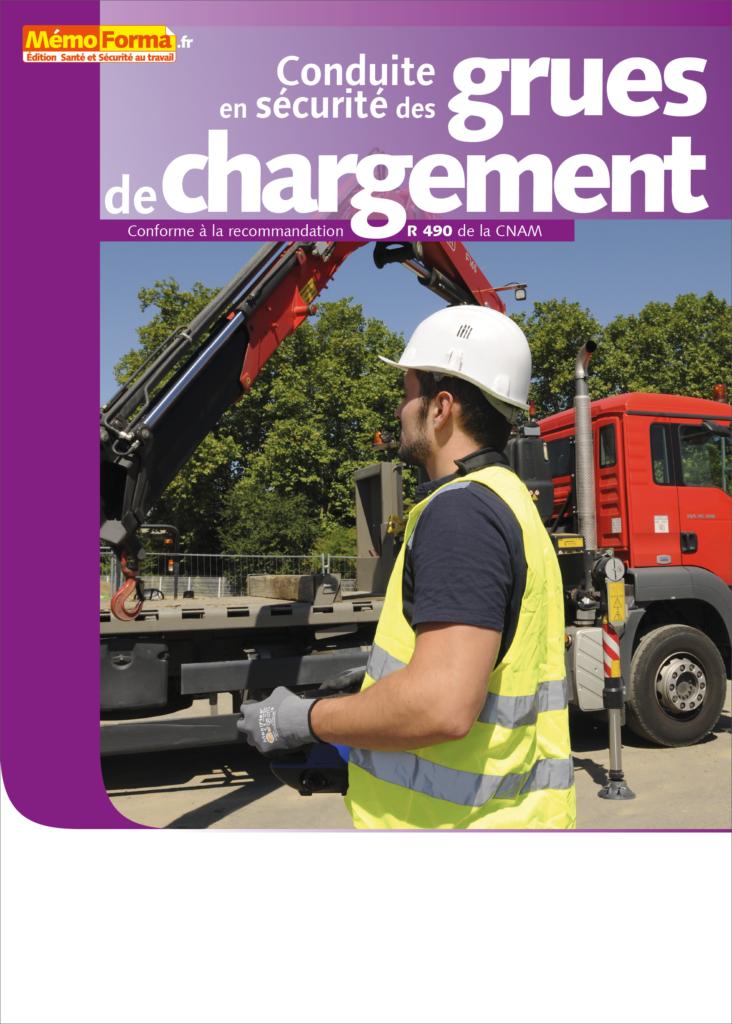 Manuel de formation – Conduite en sécurité des grues de chargement - MémoForma.fr