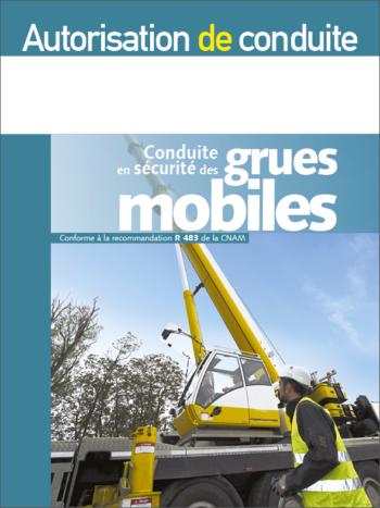 Autorisation de conduite des grues mobiles R 483 - MémoForma.fr