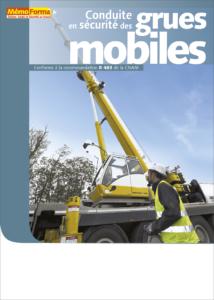 Manuel de formation – Conduite en sécurité des grues mobiles - MémoForma.fr