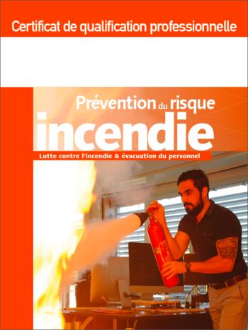 Certificats de qualification professionnelle prévention du risque incendie - Lutte contre l'incendie & évacuation du personnel - MémoForma.fr