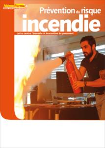 Manuel de formation – Prévention du risque incendie Lutte contre l'incendie & évacuation du personnel - MémoForma.fr