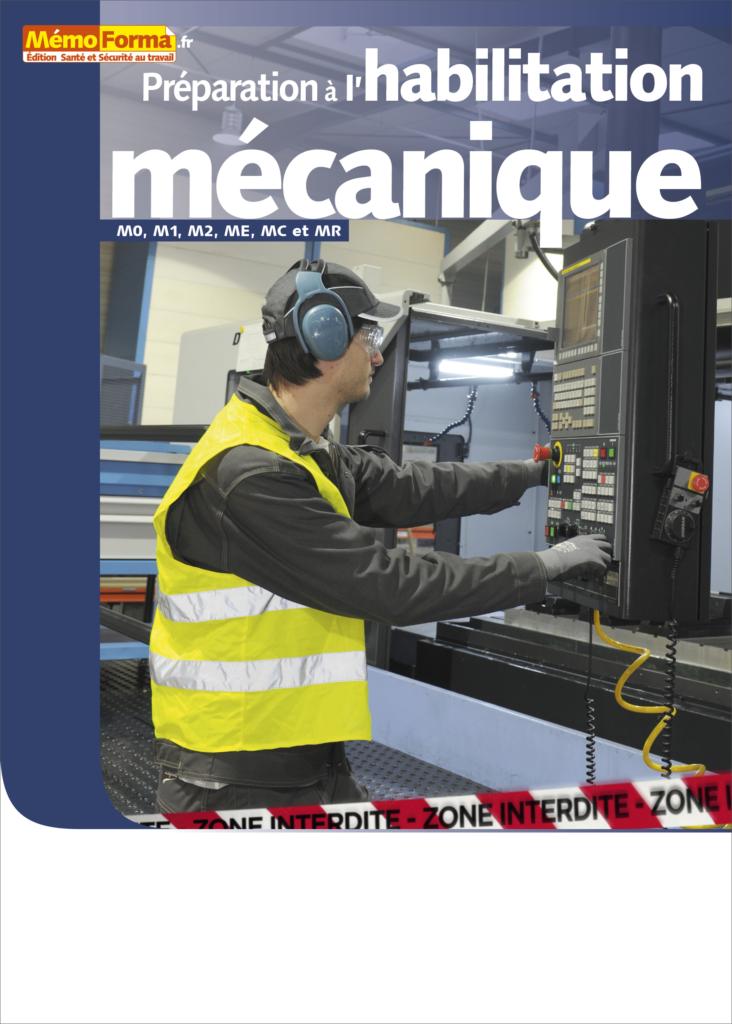Manuel de formation – Préparation à l'habilitation mécanique pour les opérations d'ordre mécanique - MémoForma.fr