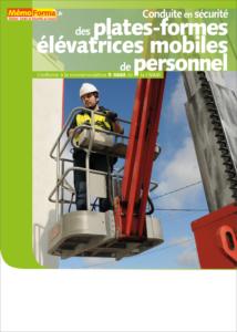 Manuel de formation – Conduite en sécurité des plates-formes élévatrices mobiles de personnel - MémoForma.fr