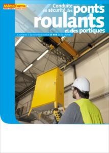 Manuel de formation – Conduite en sécurité des ponts roulants et des portiques - MémoForma.fr