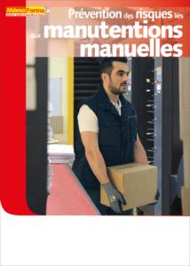 Manuel de formation – Prévention des risques liés aux manutentions manuelles - MémoForma.fr