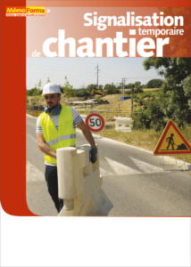 Manuel de formation – Signalisation temporaire de chantier - MémoForma.fr