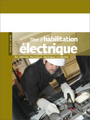 Titre d'habilitation électrique pour les véhicules thermiques, électriques et hybrides - MémoForma.fr